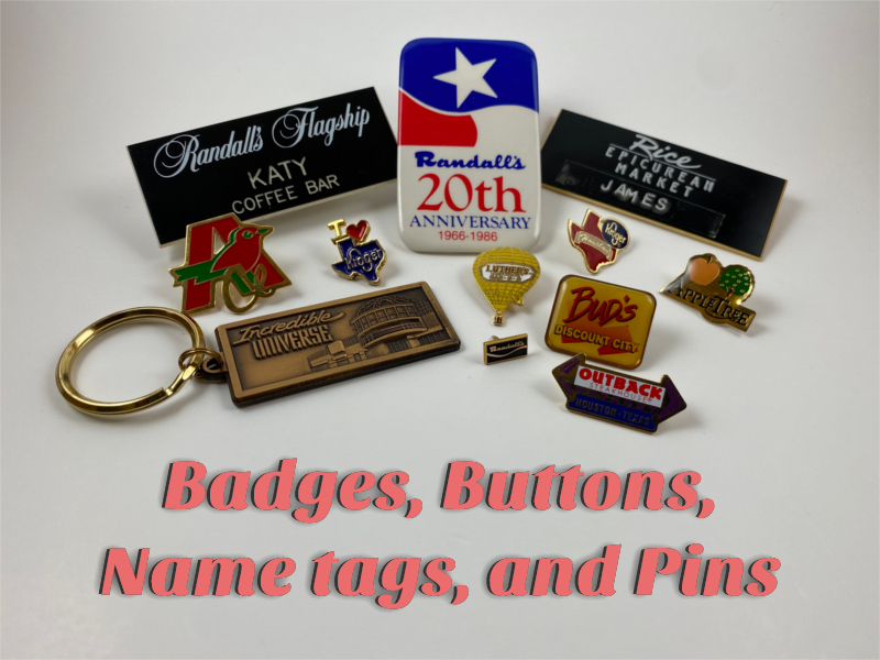 Badges, Buttons, Name Tags & Pins