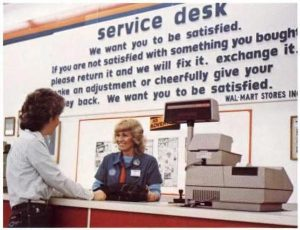 Wal-Mart Service Desk, 1984